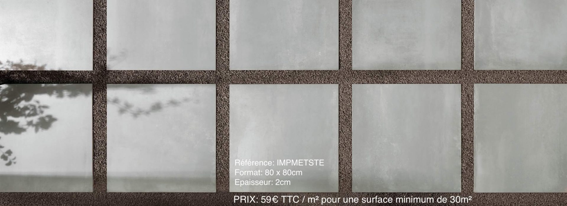 imp metaline steel 80x80 20mm 59€ m² ttc